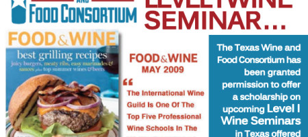 Texas Wine and Food Consortium Offers Scholarship for Level I Wine Seminar