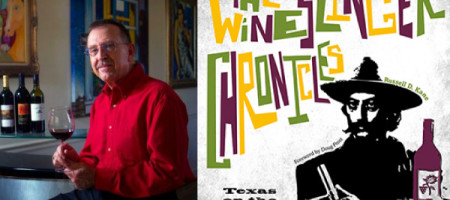 The Wineslinger Chronicles Unearths Texas Wine Roots
