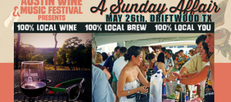 AUSTIN WINE & MUSIC FESTIVAL, A SUNDAY AFFAIR TO REMEMBER