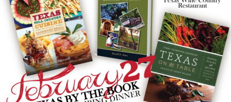 Texas by the Book – A Texas Food & Wine Extravaganza from Three Texas Authors