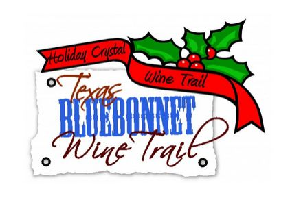 Bluebonnet Wine and Crystal Trail, December 5, 6, 12 & 13