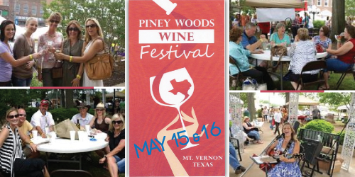East Texas's Finest Wine Event: Piney Woods Wine Festival May 15 & 16