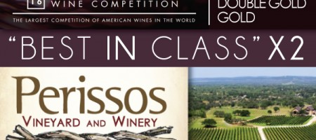 Best of Class X 2: Texas's Own Perissos Vineyards Takes Top Honors Twice At Largest San Francisco Chronicle Wine Competition To Date