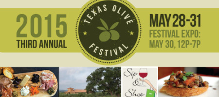 Texas Olive Fest May 28-31 Featuring 16 Texas Wineries