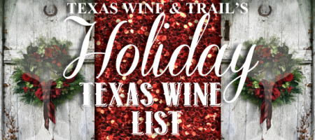 Texas Wine Suggestions For Holiday Hosting