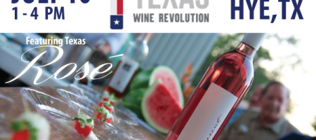 First Annual Texas Wine Revolution! Festival July 10